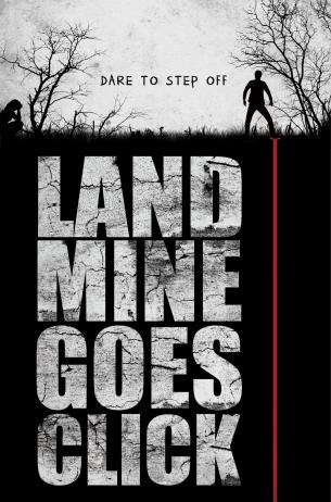 landmine-goes-click-poster